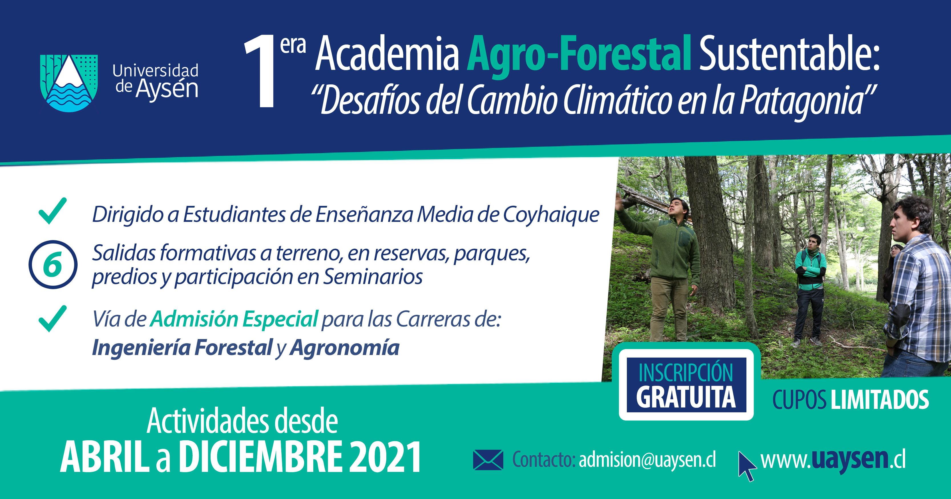 1era Academia Agro - Forestal Sustentable: Desafíos del Cambio Climático en la Patagonia