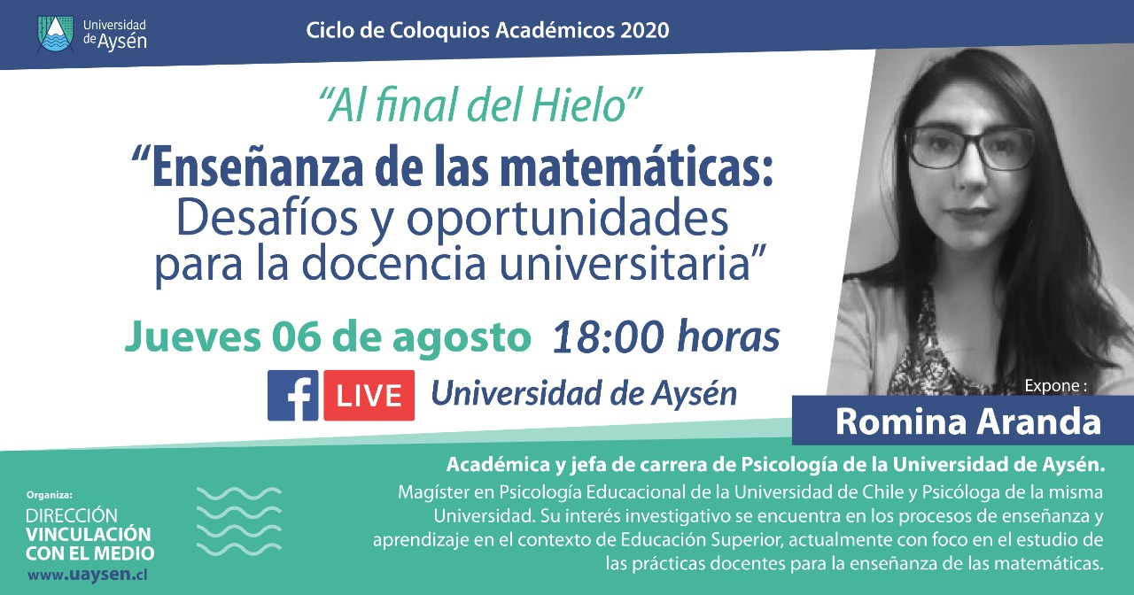 """Ciclo de Coloquios Al Final del Hielo: """"Enseñanza de las matemáticas: Desafíos y oportunidades para la docencia universitaria"""""""